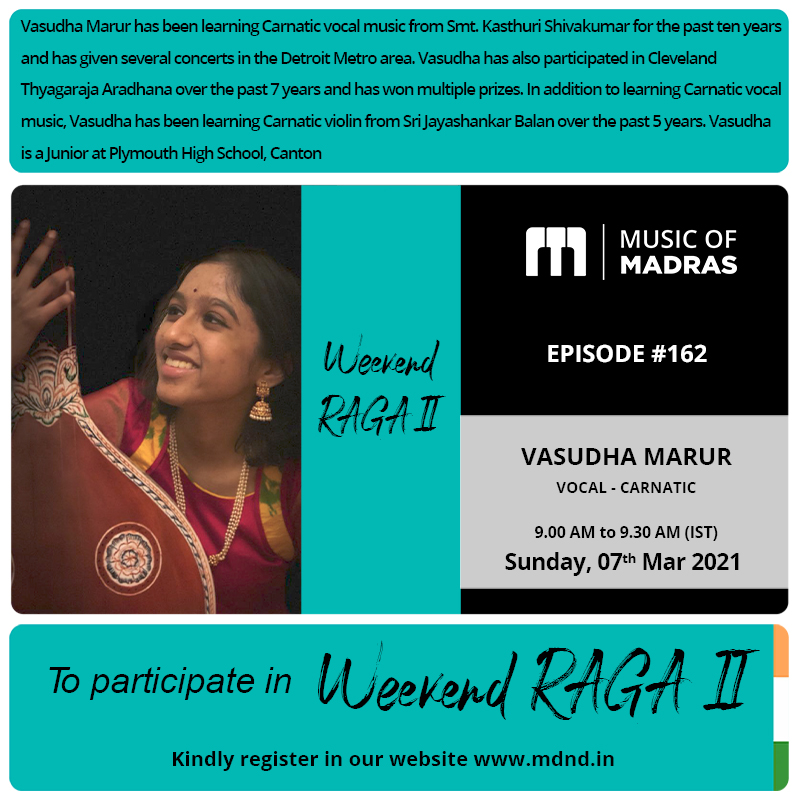 Weekend RAGA II - Episode #162 Vasudha Marur  To enroll, register as an #Artist on  #WeekendRaga #VasudhaMarur #Vocal #Carnatic #Weekend #Sunday #Chennai #Madras #Straightfromhome #MusicOfMadras #LIVE #FacebookLIVE #Webcast