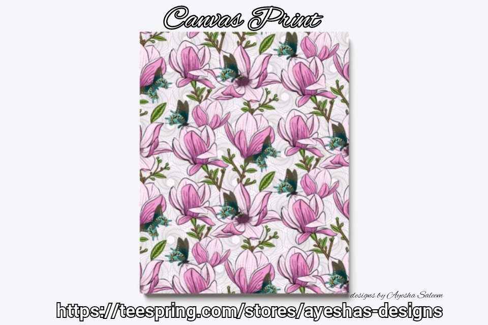 #magnolia and #butterflies #pattern #canvasart available on my #teespring store.  #floral #flowers #pink #canvas #print #homedecor #butterfly #art #patterns #botanical #shopping #giftideas