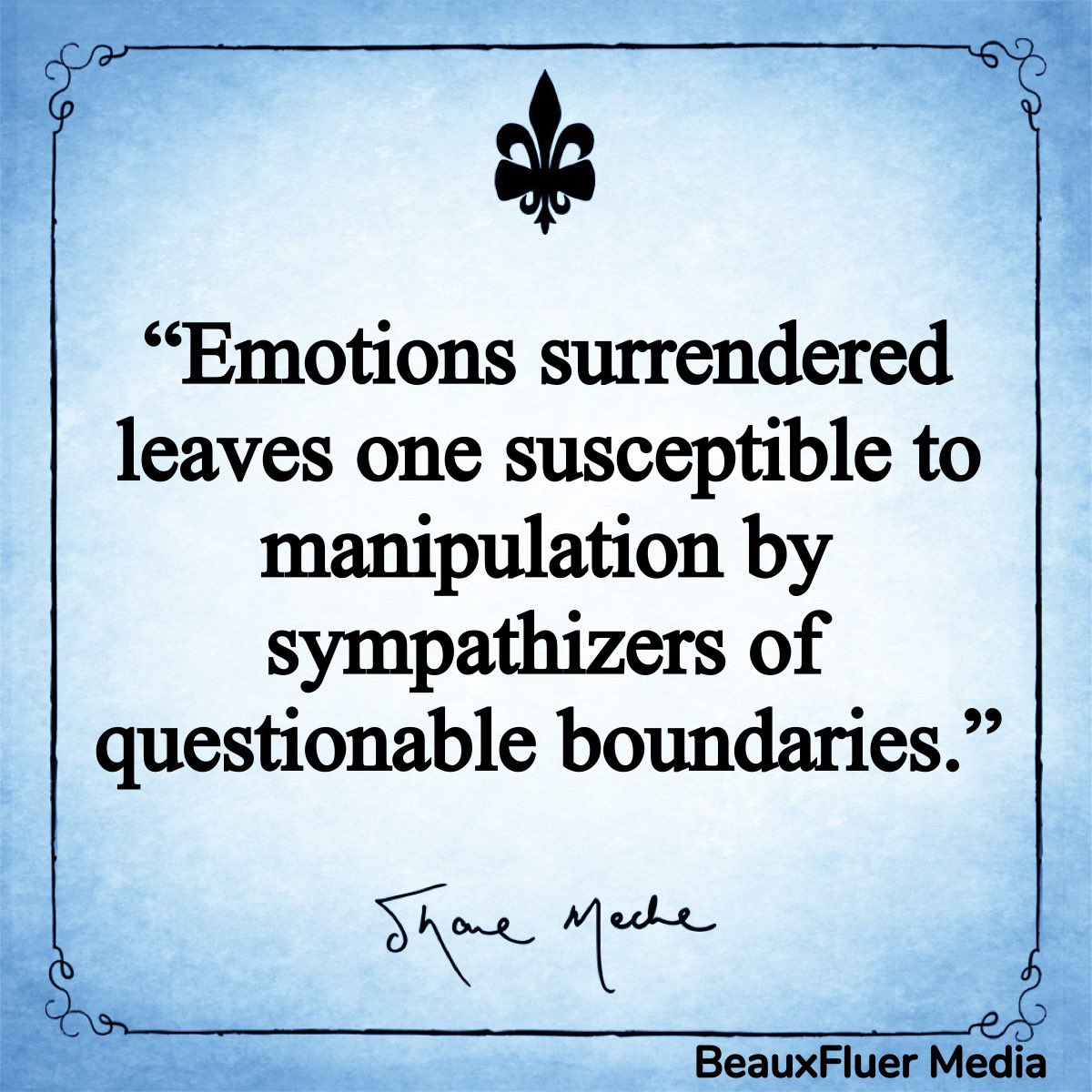 Control yet experience.   #shanemeche #author #cigars #bourbon #writer #bowties #southerngentleman  #control #emotions #surrender #manipulation #boundries #questions