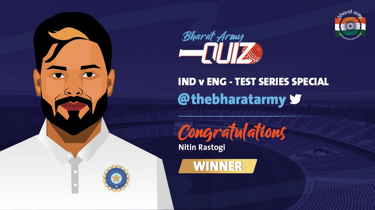 👏👏 WE HAVE A WINNER! Congratulations to @nitinrastogi96 for winning the #INDvENG - Test Series Special Twitter Quiz Contest!  🔜 UP NEXT: Facebook Quiz  ✅ Like and stay tuned:   #ENGvIND #INDvsENG #TeamIndia #Motera #BharatArmy #cricket #lovecricket