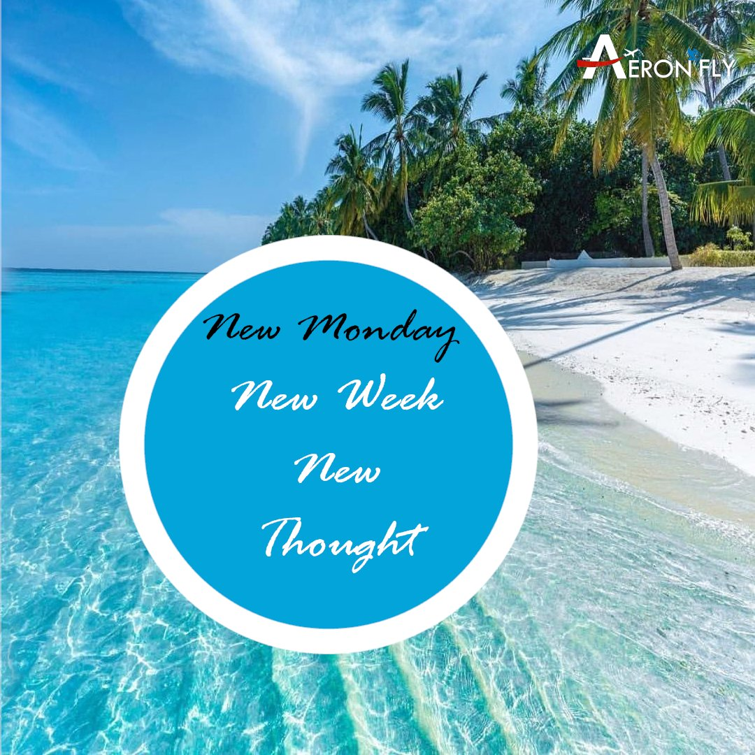Start your Monday with a New Thought. . . . #mondaymotivation #travel #travelmotivation #mondaymotivation #mondaytravel #aeronflyluxuryclub