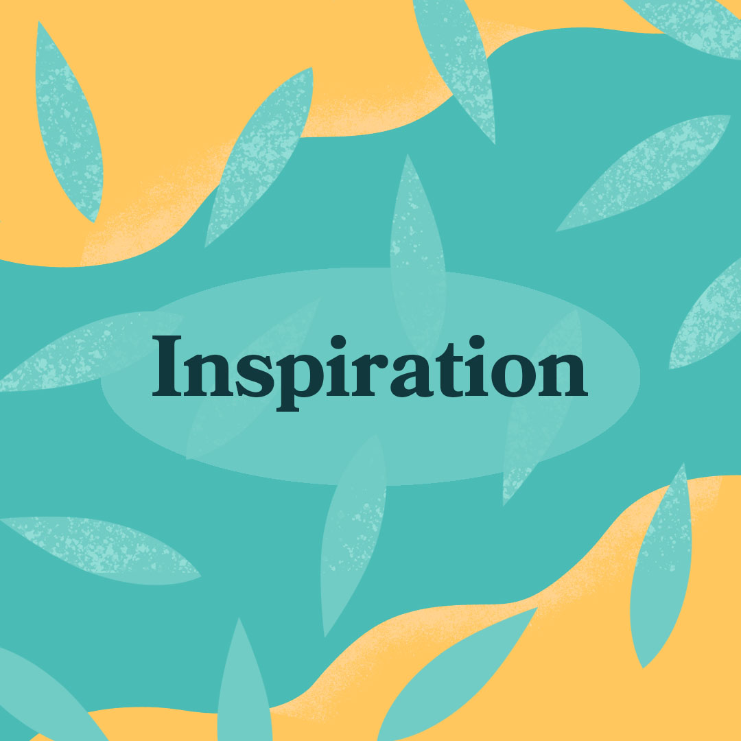 This month's theme is #inspiration...  Spring is coming and we are all opening-up  What inspires you?