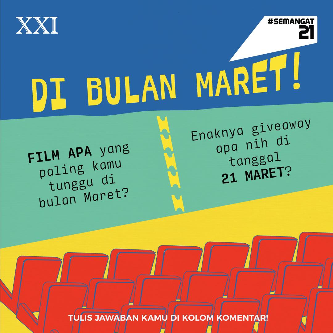 Jadi, apa nih film yang paling kalian tunggu di bulan ini? Terus enaknya giveaway apa ya di tanggal 21 Maret nanti? Reply  jawabanmu, siapa tahu terkabul ya kan 😍  Selamat datang bulan MARET! Selalu #Semangat21 pastinya 😎