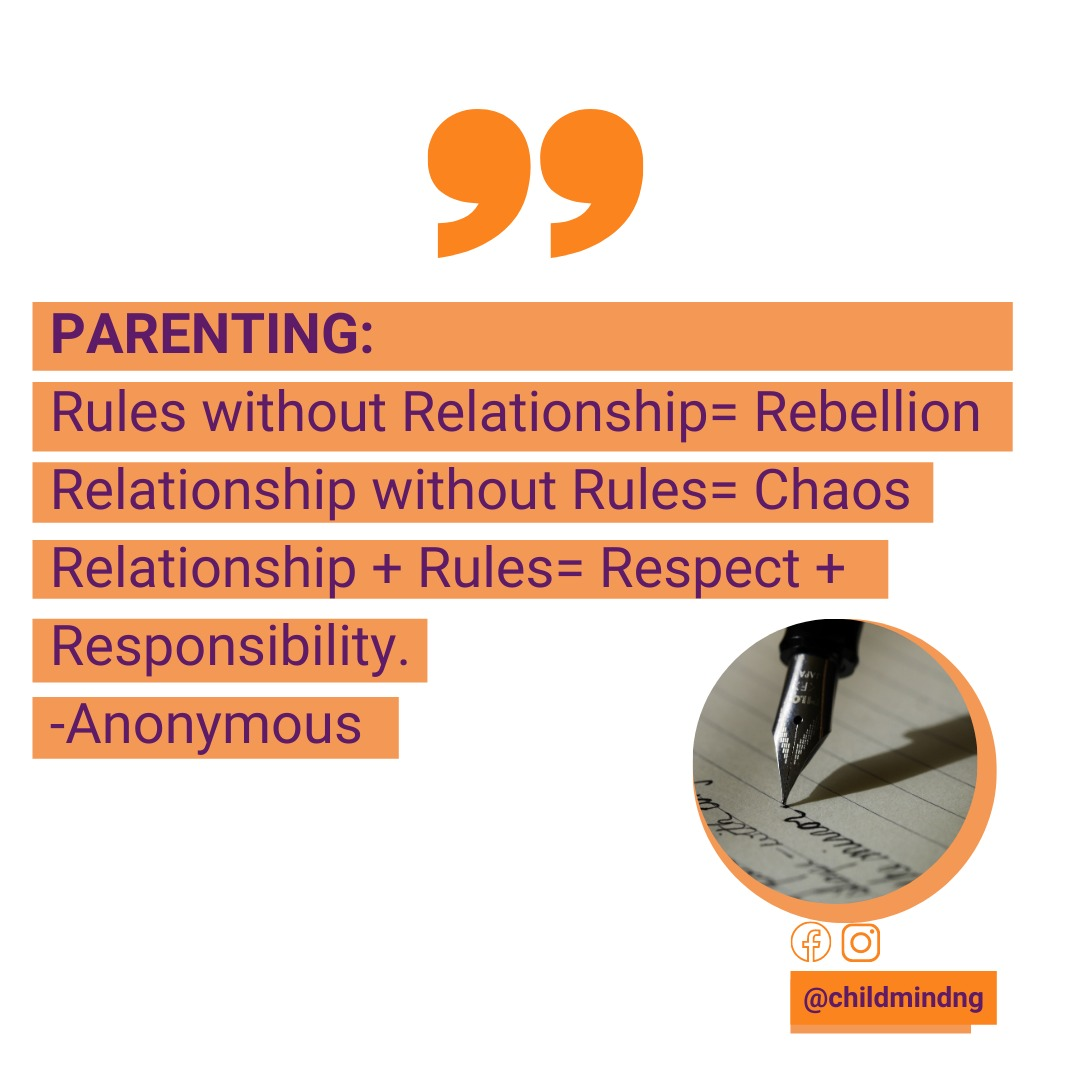 Quote of the week  PARENTING  Rules without Relationship= Rebellion  Relationship without Rules =Chaos  Relationship + Rules = = Respect + Responsibility  Anonymous  #chldrensmentalhealth #mentalhealthawareness #childrensmentalhealthweek2021 #mentalhealth #MentalHealthMatters