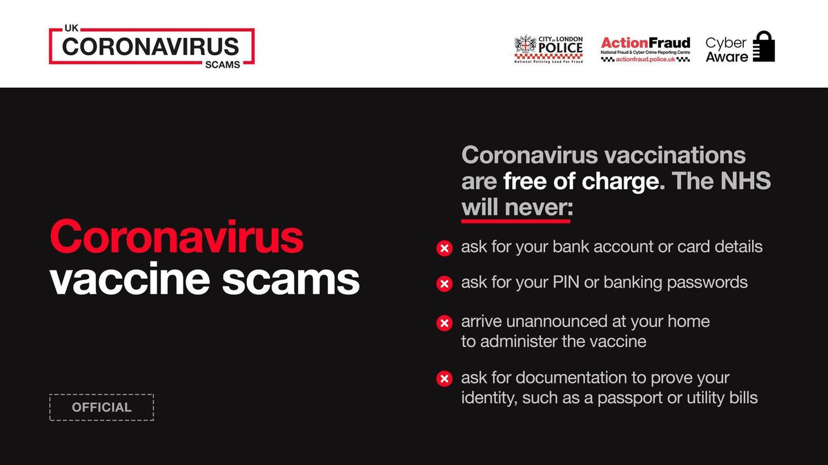 Remember, the vaccine is only available on the @NHSuk and is free of charge.   If you receive an email, text message or phone call purporting to be from the NHS and you are asked to provide financial details, or pay for the vaccine, this is a scam #coronavirusfrauds https://t.co/d4Zpbt2dTi