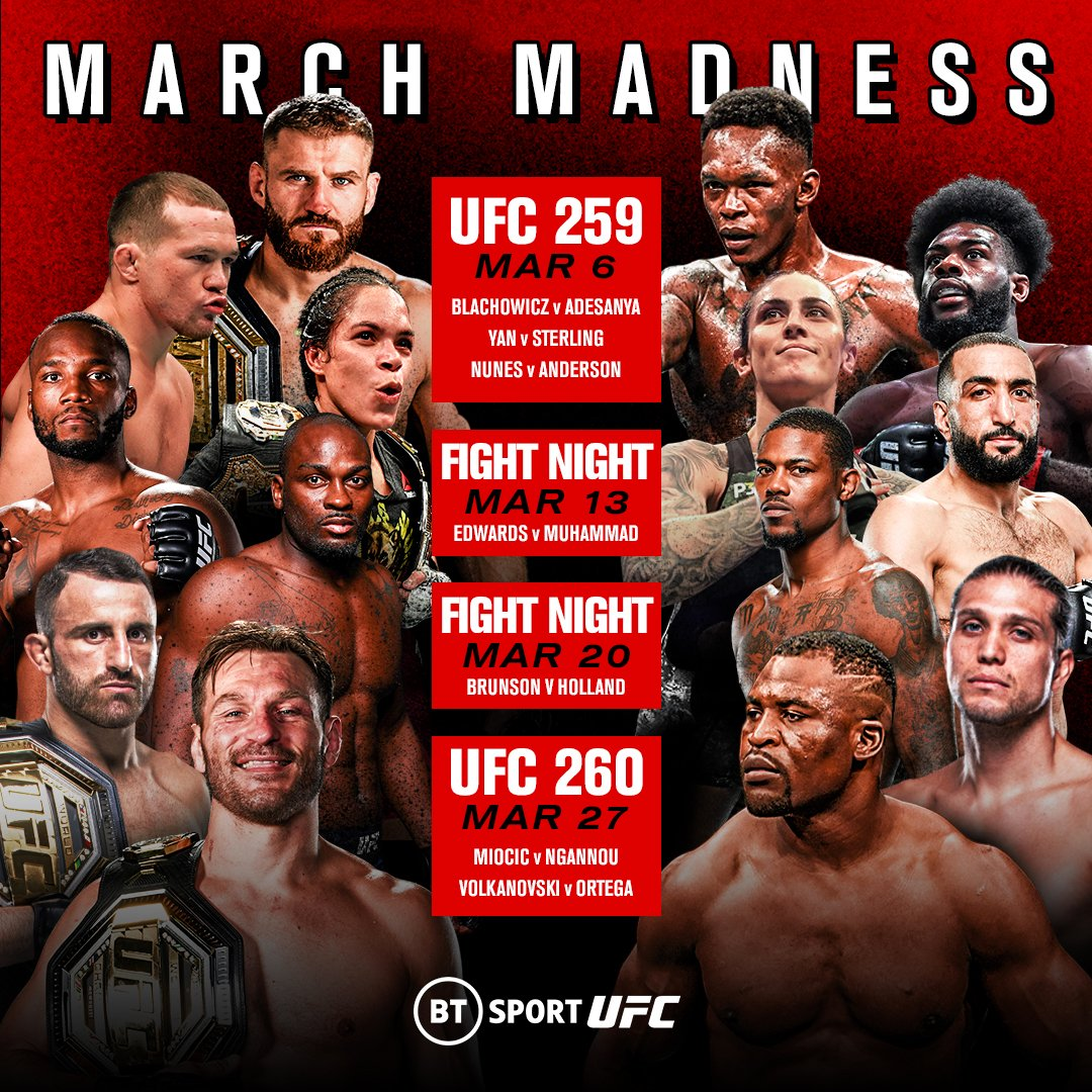 March is just a madness! 🤯  • #UFC259 • Edwards 🆚 Muhammad • Brunson 🆚 Holland • #UFC260: Miocic 🆚 Ngannou 2 (plus Volk v Ortega)  Get the BT Sport Monthly Pass for all of these 🔥 events and don't miss out ▶️