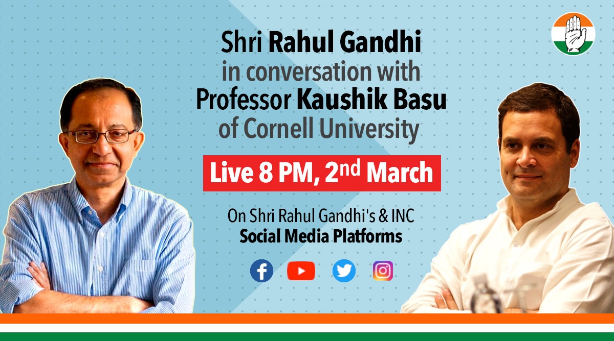 Tune in tomorrow at 8pm for a very special interaction between Shri @RahulGandhi and @kaushikcbasu of Cornell University.   FB:   YT:   Insta: