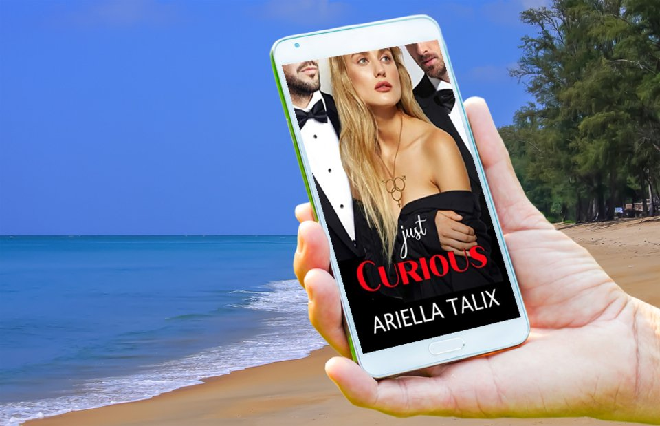 """An exciting romance read to have you on the edge of your seat and grabbing for a fan. Grab a copy of """"Just Curious"""" now. #preorder #action #adventure #fiction #romance #suspense #LGBT #erotic #MMF  @AriellaTalix available at Amazon -->"""