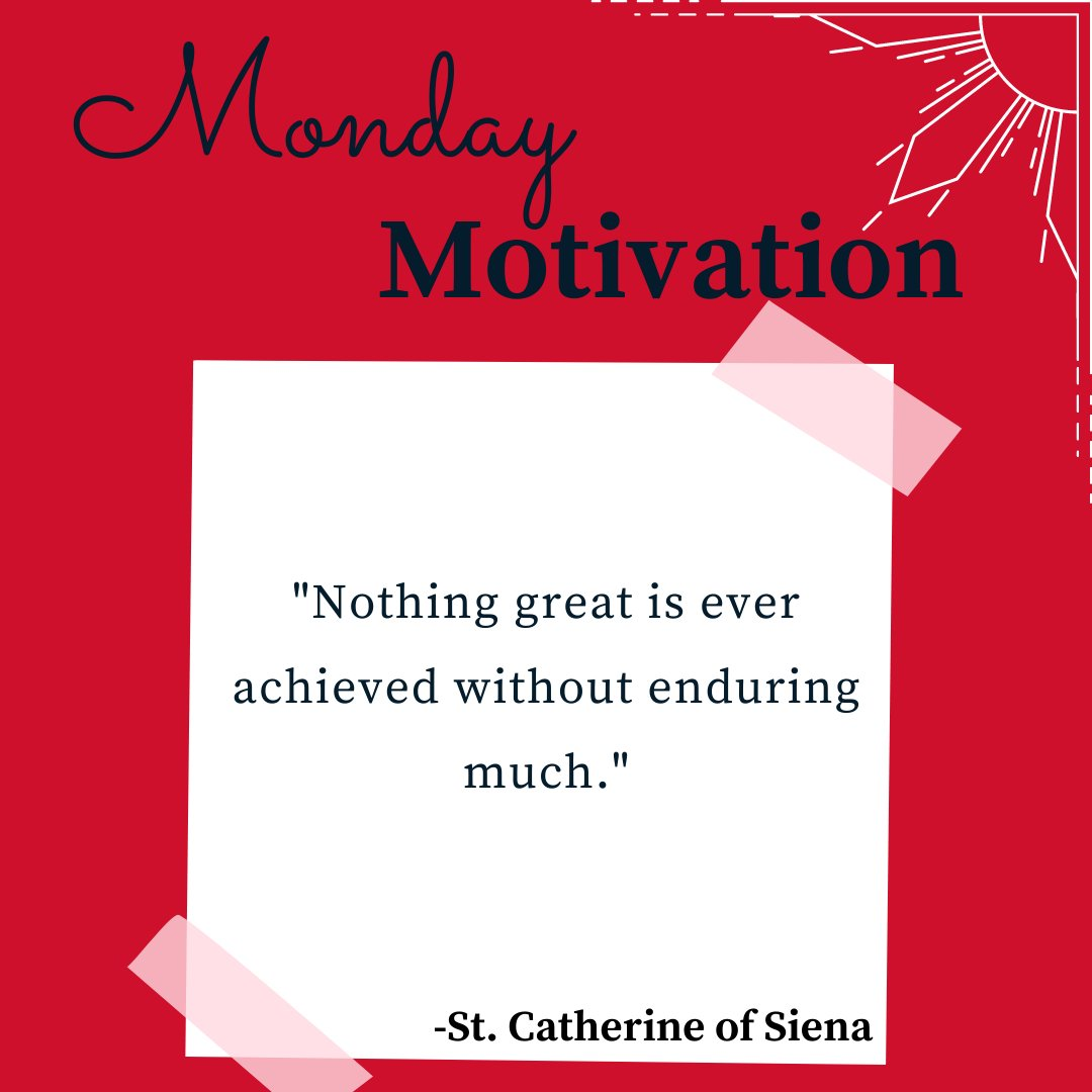 """""""Nothing great is ever achieved without enduring much."""" - St. Catherine of Siena #MondayMotivation"""