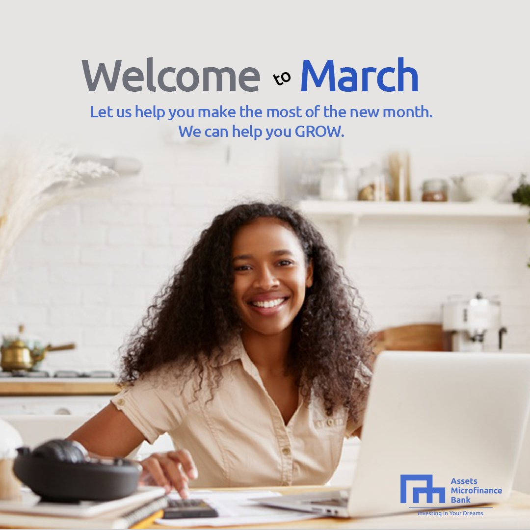 Happy New Month to our esteemed clients and customers.  Let us help you make the most of March with any of the products from our range of financial services.  Call us 07047649155 for more information.  #AssetsMFB #March2021 #1stMarch #mondaythoughts #with400k #fintech #Financial
