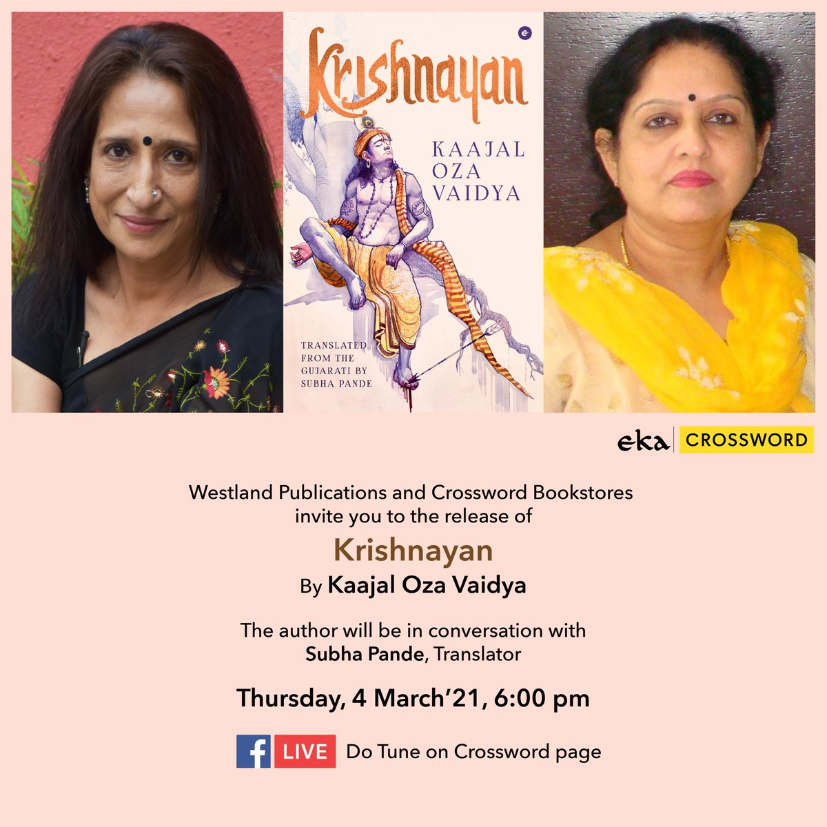 Join us for the digital launch of @KaajalOza  Vaidya 'Krishnayan' . Author will be in conversation with #SubhaPande on 4th March, 6:00 PM on our Facebook Page.   #CrosswordBookstores #CrosswordLive #AuthorLive #IndianAuthor #booklaunch https://t.co/ZI8Wq745gw