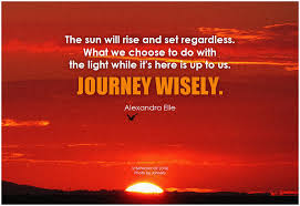 Journey Wisely! -- #Quote