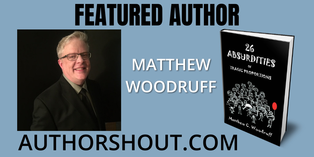 Stop by and say #hello to Featured Author Matthew Woodruff @WriterMatthewW at   #asmsg #iartg #amreading #amwriting #bookboost #books #kindleunlimited #parodies #darkcomedy #comedy #humor #funny #LOL
