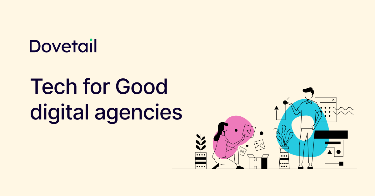 Working for a charity or non-profit? Need a digital agency and don't know where to start?  Try Dovetail, the free directory of verified Tech for Good agencies:    Search 90+ organisations by service, tech type & budget.