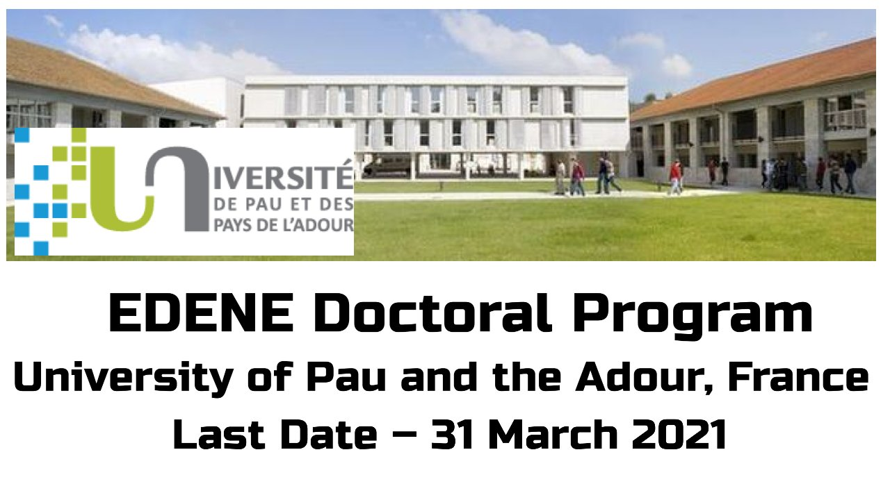 EDENE Doctoral Program by University of Pau and the Adour, France