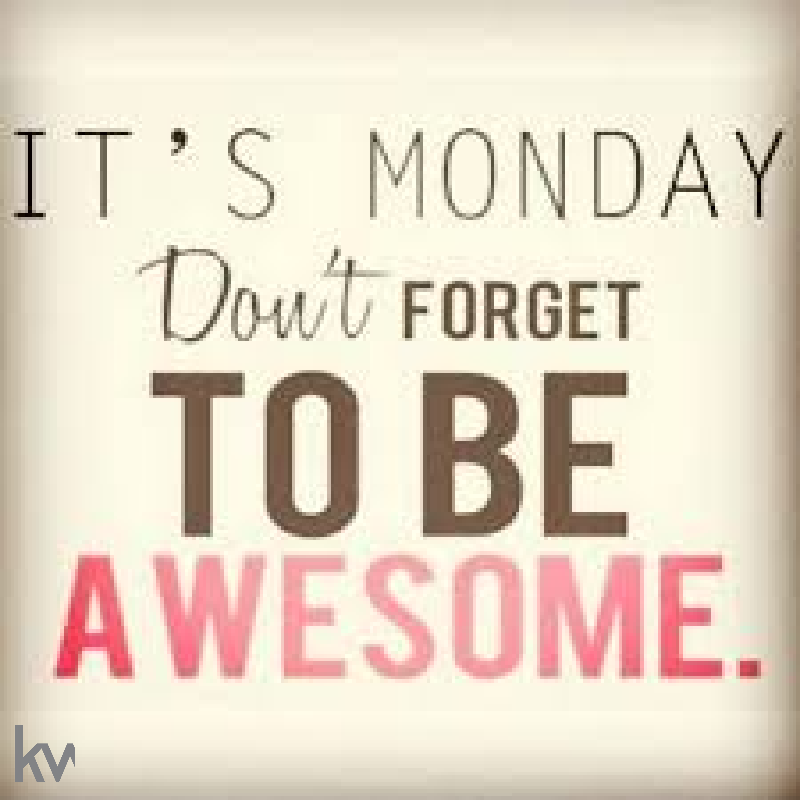 Welcome to a new week! Let's be great!  #Mondaymotivations #Mondayvibes