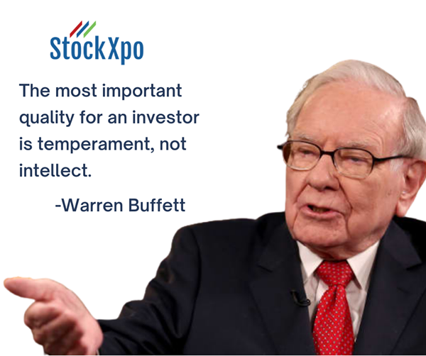 The most important quality for an investor is temperament, not intellect. -Warren Buffett #investor #goodmorning #stockxpo
