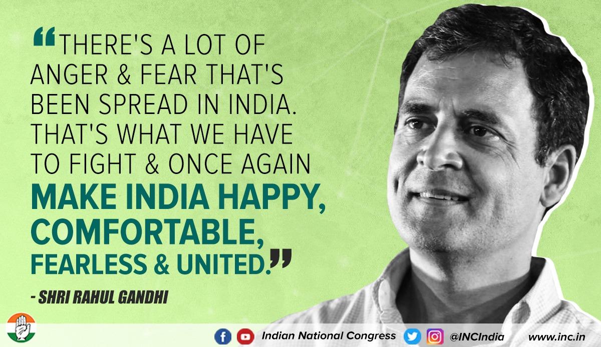 भारत में बहुत गुस्सा और डर फैला हुआ है। हमें इसी के खिलाफ लड़ना है और एक बार फिर से भारत को खुश, सुखी, निडर और एकजुट बनाना है : श्री @RahulGandhi #TNwithRahulGandhi