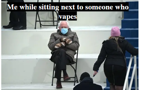 My students always make me laugh! We held an Anti-Vaping Meme off and this was one of the top contenders. #Berniememe   #skillsbasedhealthed  #healthmovesminds  #wwprsd #vaping