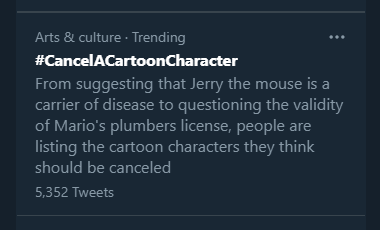 REALLY?!!! THIS IS REDICULOUS!!! CANCEL CULTURE IS GETTING OUT OF CONTROL!!! #CancelACartoonCharacter