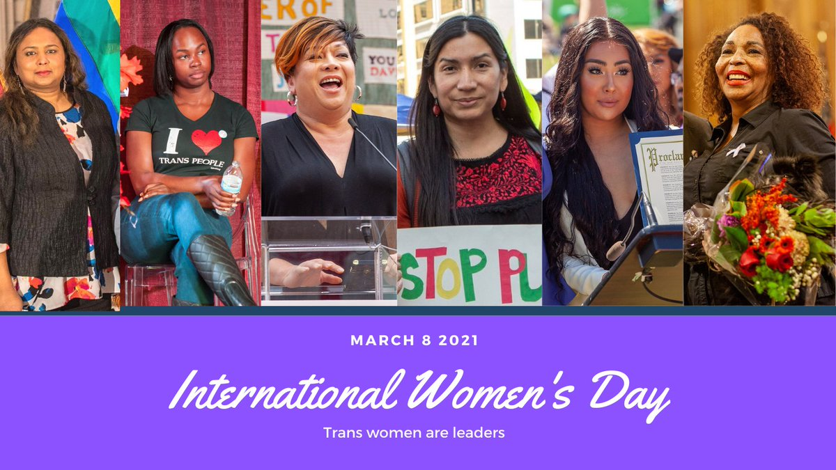 On this #InternationalWomensDay, we celebrate the leadership of trans women, with a special shout-out to those on our Transgender Advisory Committee: @anjali_rimi, Akira Jackson, @TitaAida, Nicole Santamaria, Melanie Ampon, and Andrea Horne.  #IWD2021 #transwomenarewomen