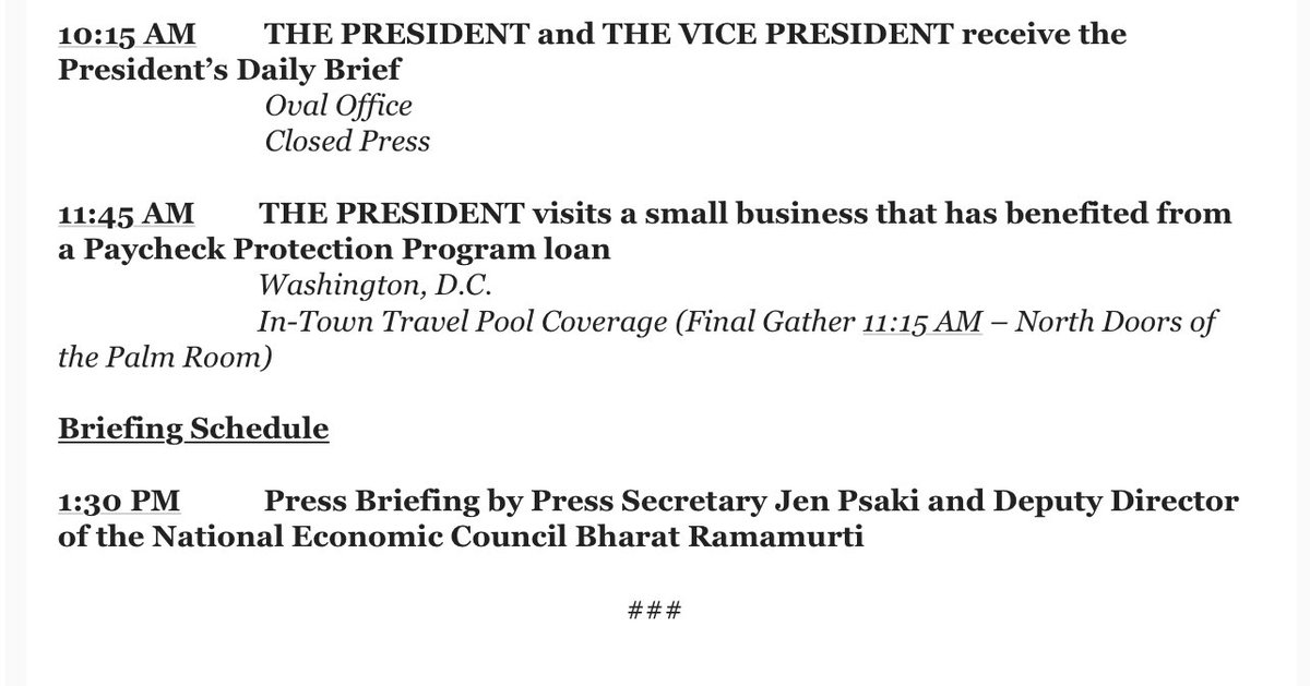 Here's Biden's public schedule for tomorrow. (Public schedules don't include all of a president's activities.)