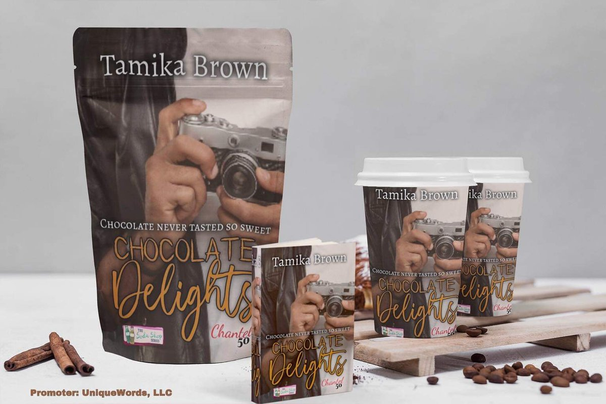 Author Tamika Brown's  Chocolate Delights  African American Romance  Available For Your Reading Pleasure   #uniquewordsllc #blacklove