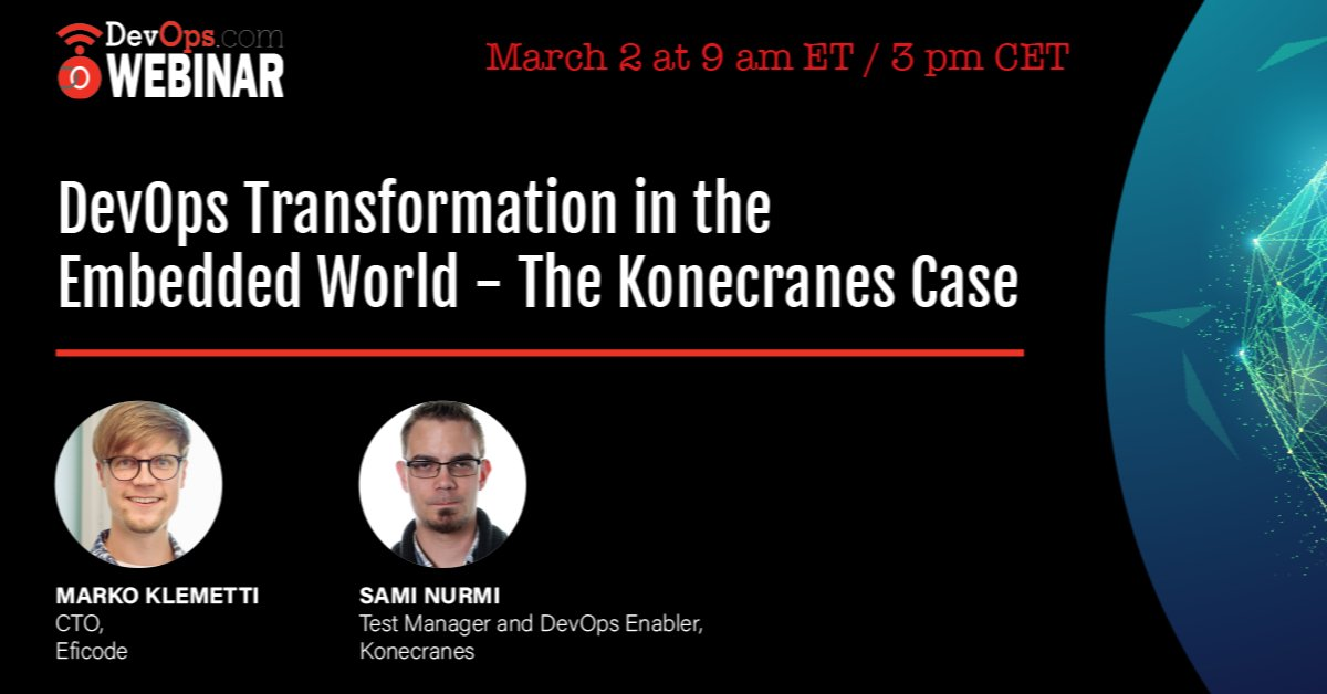 In this webinar, tomorrow, March 2, @mrako, our CTO, and Sami Nurmi, Test Manager and #DevOps Enabler at Konecranes will share best practices and learnings from the IoT world. Join them:  #DevOpsTransformation #webinar #IoT #CloudNative #embeddedsoftware