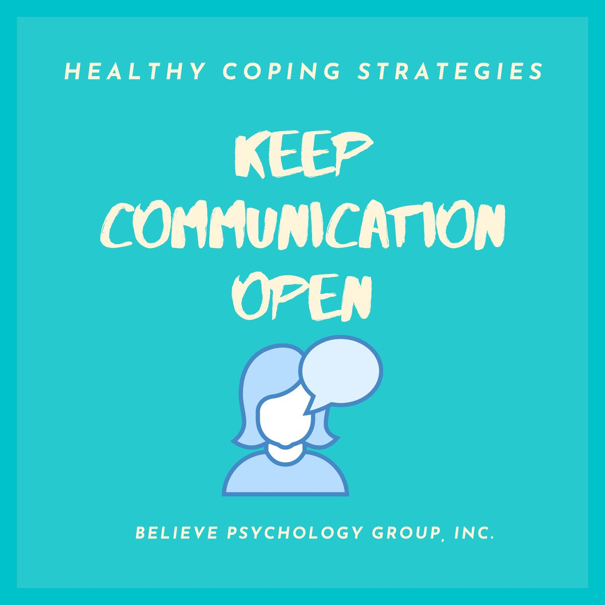 Maintain open communication.  #believepsychologygroup #coping #healthy #mentalhealth #Female #AfricanAmerican #strength #wellness #character #psychology #selfgrowth #resiliency #clarity #empowerment #mentalhealth #healing #worth #selfworth #selflove #love #courage #collaborate