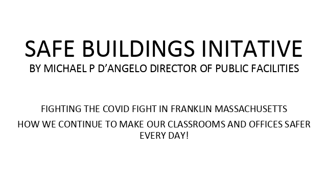 Safe Buildings Initiatives (from SchComm Mtg 2/23/21)