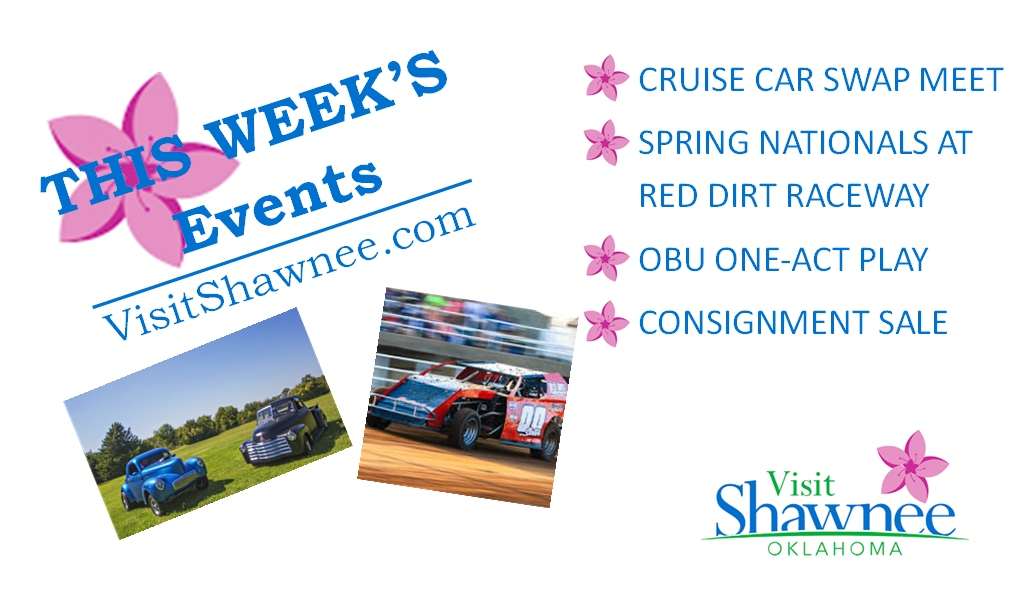 A LOT happening this week in #ShawneeOK.   🚗 Cruise Car Swap Meet 🏎 Spring Nationals at Red Dirt Raceway 🎭 OBU One Act Play 🛍 Consignment Sale 🌜🪐Astronomy Event  See all the fun things to do at https://t.co/hAB1KWyQYJ  #TravelOK #OKHereWeGo #Oklahoma https://t.co/yyMnH7oQze