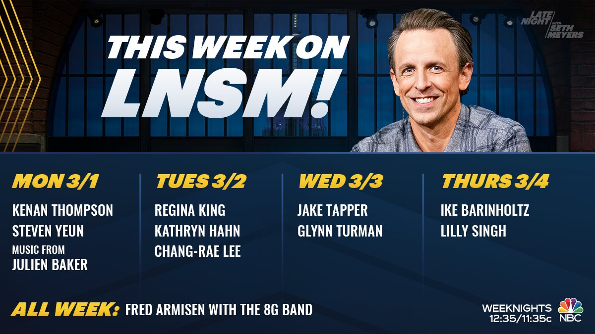 We have a great week of #LNSM ahead! @SethMeyers welcomes @kenanthompson, @steveyeun, @julienrbaker, @ReginaKing, Kathryn Hahn, Chang-rae Lee, @jaketapper, @GlynnTurman, @ikebarinholtz and @Lilly!