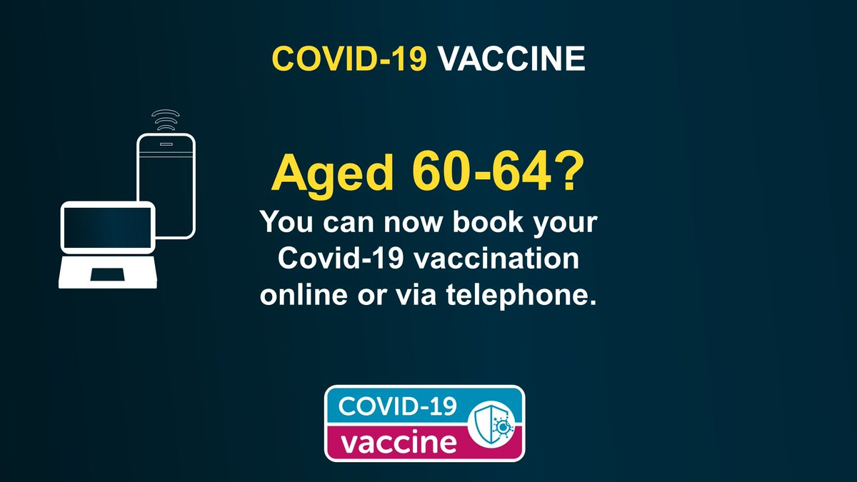 People who are aged 60-64 can now book a Covid-19 vaccine online.  To make an appointment please visit the online portal