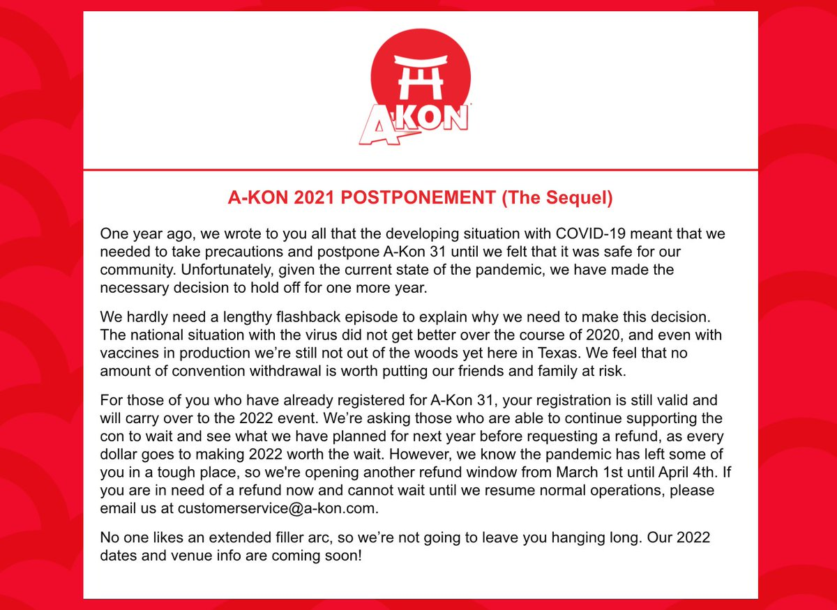 A-Kon has been postponed again, but will return in 2022! For more information visit us at .