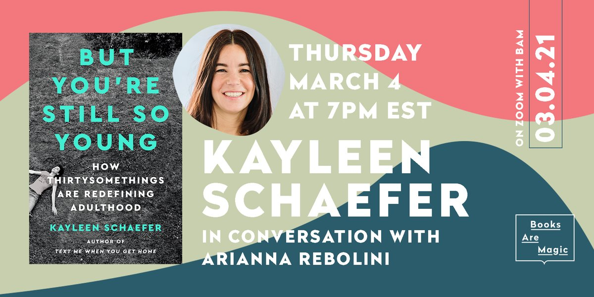 Thursday (3/4) at 7pm ET / 4pm PT | @kayleener discusses her new book BUT YOURE STILL SO YOUNG with @AriannaRebolini of @BuzzFeedNews register to attend!: kayleenschaefer.eventbrite.com