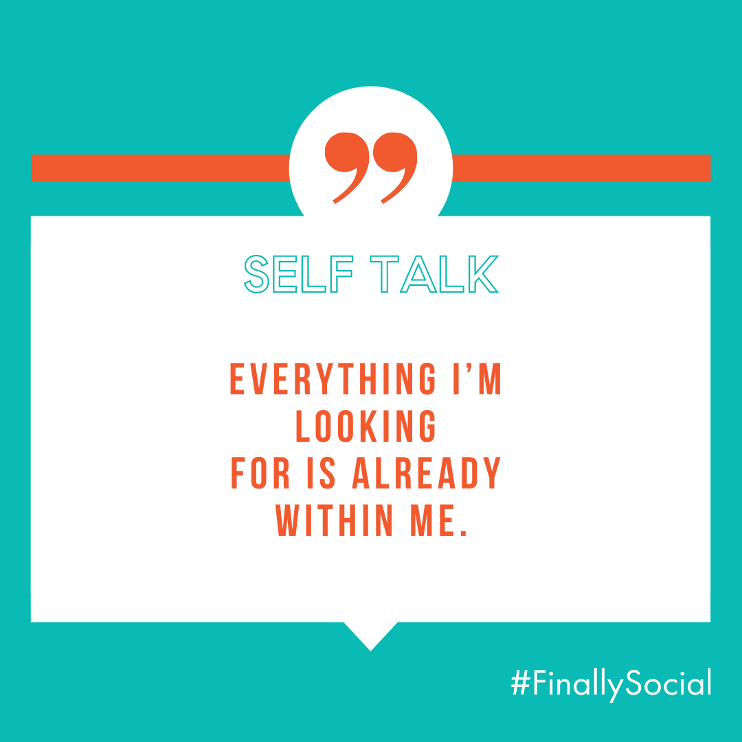 Everything I'm looking for is already within me.  • • • #FinallySocial #SelfTalk #MondayMotivation #LiftYourSelfUp #SelfTalkMatters #SoulTalk #LevelUp #ReduceStress #LoveAlwaysWin #Love