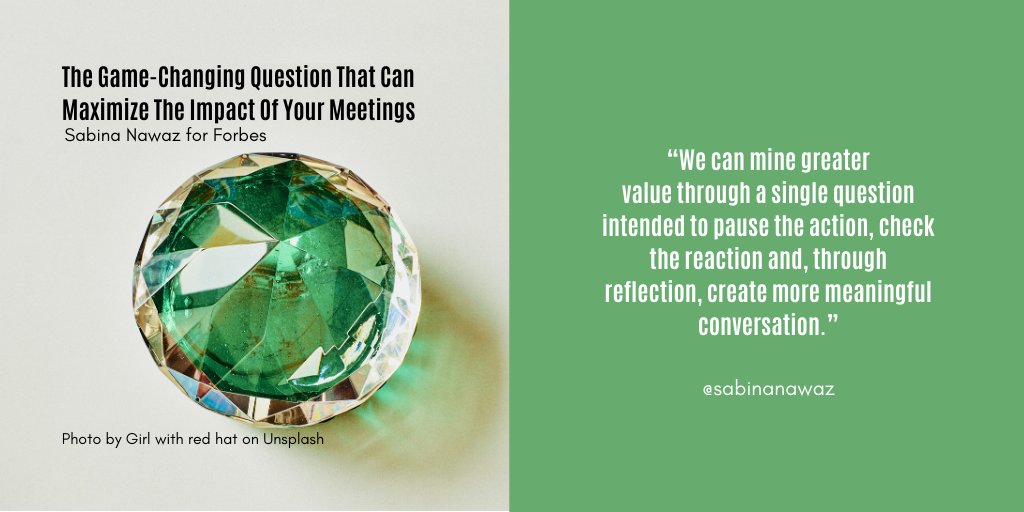 Increase the value of your #meetings with one question designed to help polish your communication, reveal new facets of key issues, gain clarity on what matters to your audience, and shine a light on the path forward -  #Leadership #Perspective #Strategy