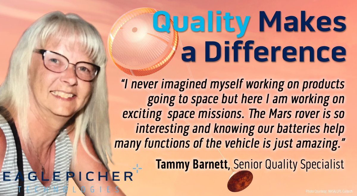Performance & reliability of a space battery is part of a quality system. EaglePicher's quality specialist, Tammy Barnett, follows quality packages from beginning to end, including for the batteries on Mars Perseverance rover. Thanks Tammy you make a difference. #CountdownToMars