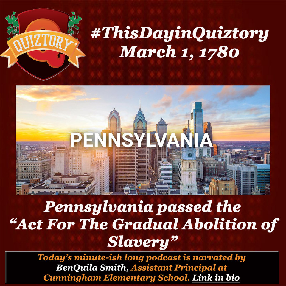 #ThisDayinQuiztory March 1, 1780 For more on the #ActForTheGradualAbolitionOfSlavery, listen to today's #BlackHistory #podcast narrated by @QuilaSmith  . . #pennsylvania #civilrights #blacklivesmatter #slavery #freedom #ourstory #iheart #quiztory