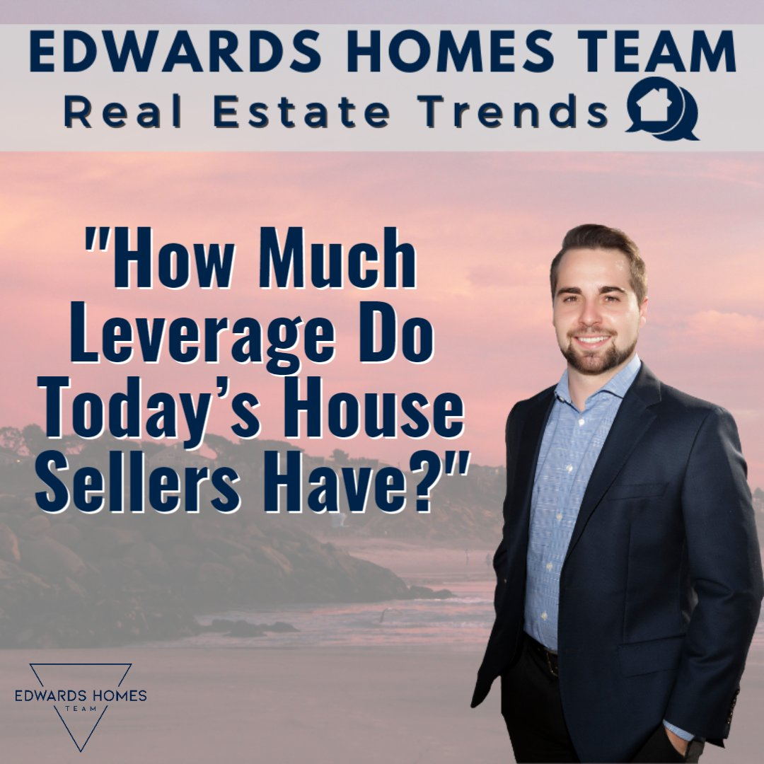 How Much Leverage Do Today's House Sellers Have?  Continue Reading Here! 👉  Compass Edwards Homes Team Cal DRE #01069397  #QuickReads #Monday #RealEstate #Blogs #EdwardsHomesTeam #Compass #SanDiego
