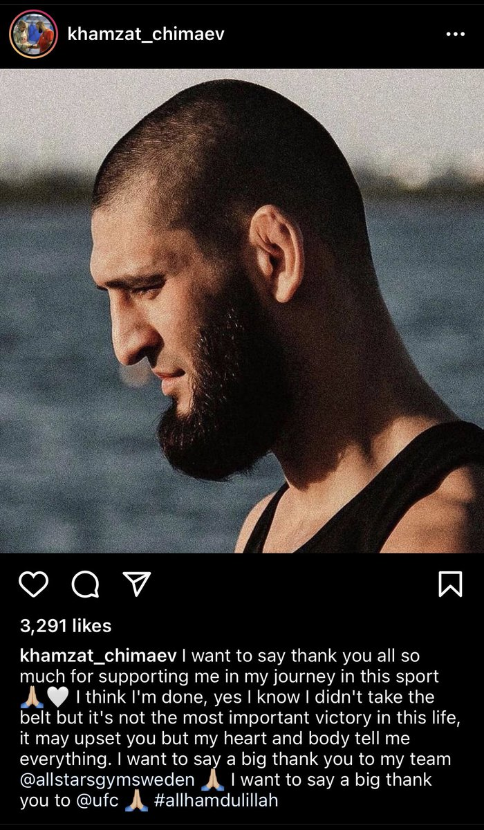 Extremely shocking but this is Khamzat Chimaev's latest post on Instagram. I hope that he makes a swift recovery soon, and I'm sure this must've been an extremely difficult decision to make but it's for the best. Life over anything else. https://t.co/fIndMUViNW
