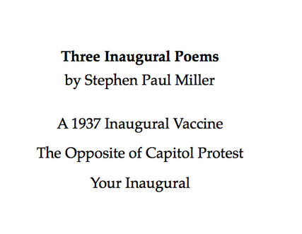 A rally great inauguration poem in three crowd-cheering parts by poet and historian, my friend and yours, Stephen Paul Miller. Enjoy.   #inaugurationpoems #inauguration #poetry #americanpoetry #stephenpaulmiller #FDR