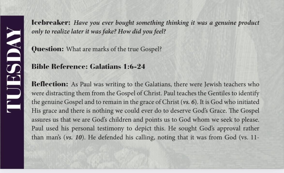 Daily Devotion | Tuesday  Bible Reference: Galatians 1:6-24  Have you ever bought something thinking it was a genuine product only to realize later it was fake? How did you feel? What are marks of the true Gospel?  #PaidInFull