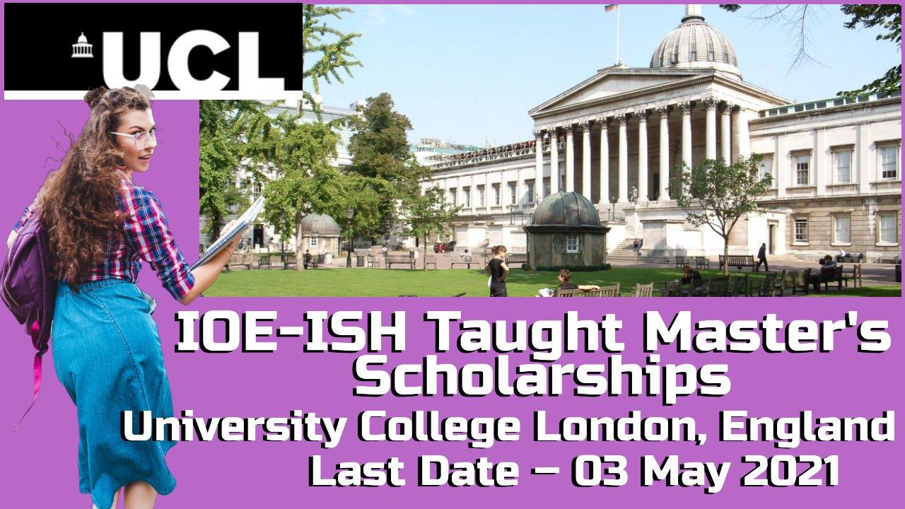 IOE-ISH Taught Master's Scholarships, University College London, England