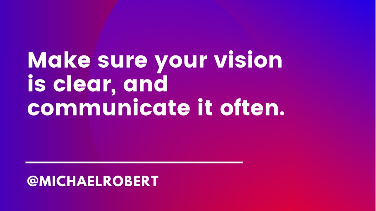 Make sure your vision is clear, and communicate it often. #marketing #branding #vision #strategy