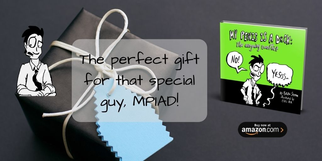 #BookBoost #MPIAD #Humor #HumorBook #FunnyBook #IARTG #amwriting #amreading #read #write #book #ASMSG #reading #writing #MustRead #eBook #mypenisisadick #sexpositive #sextherapy #GiftForHim #GiftForHer #GreatGift