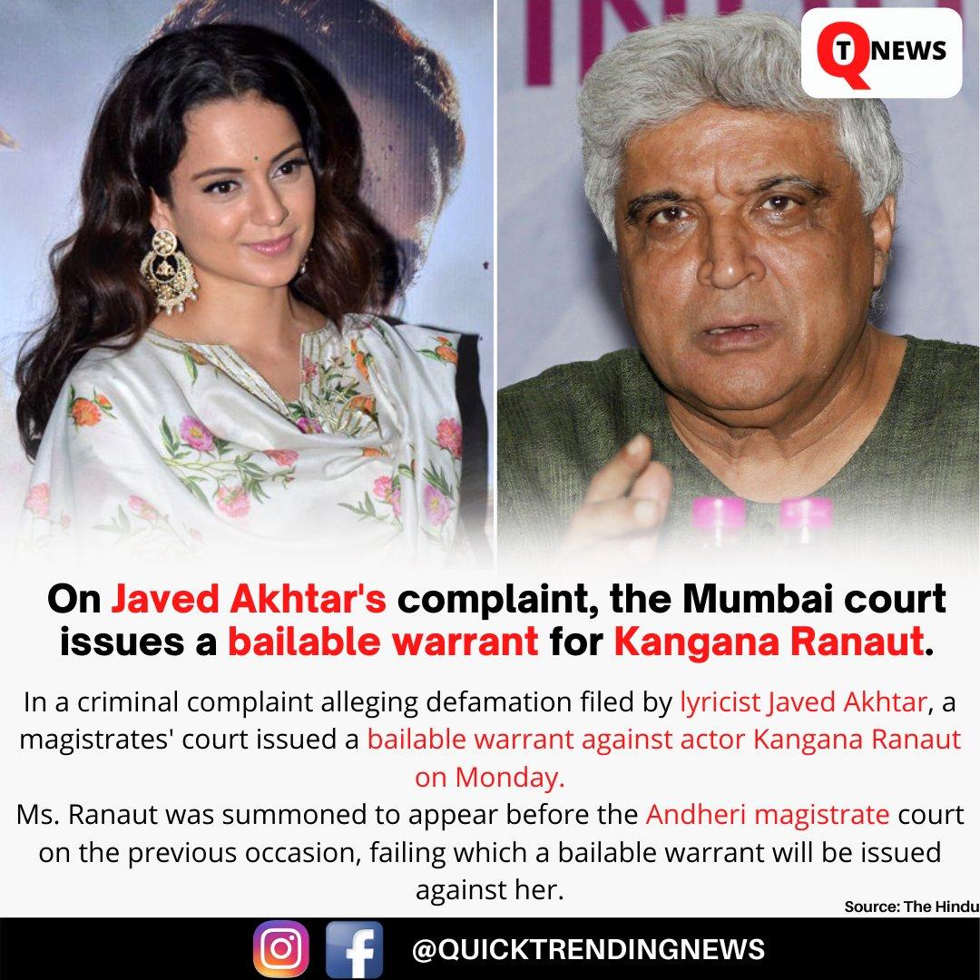 On @Javedakhtarjadu complaint, the Mumbai court issues a bailable warrant for @KanganaTeam. #bollywood #bollywoodnews #trending #newsoftheday #update #qtnews #quicktrendingnews #trending #kanganaranaut #javedakhtar #news