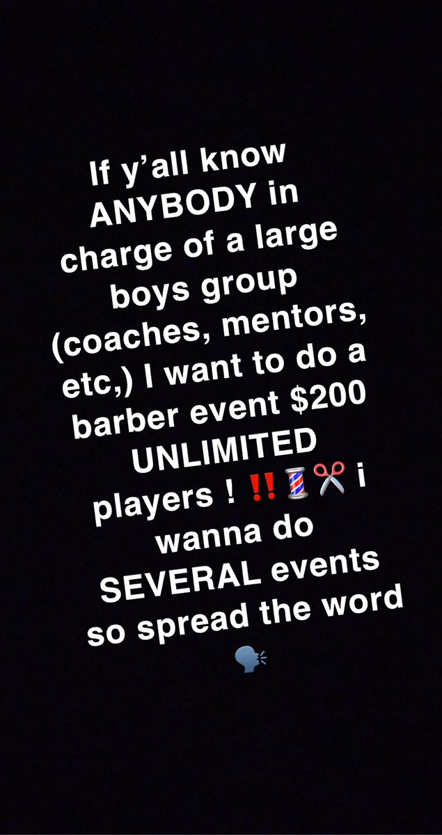 IF YALL KNOW ANY COACHES, MENTORS OR ANY MEN IN CHARGE OF A LARGE GROUP OF BOYS, SPREAD THE WORD AND ILL DO A BARBER EVENT! $200 TO SHOW UP & CUT EVERYBODY HAIR‼️✂️💈 willing to travel to ANY city🗣 🙏🏾 #barber #trending #rt #like