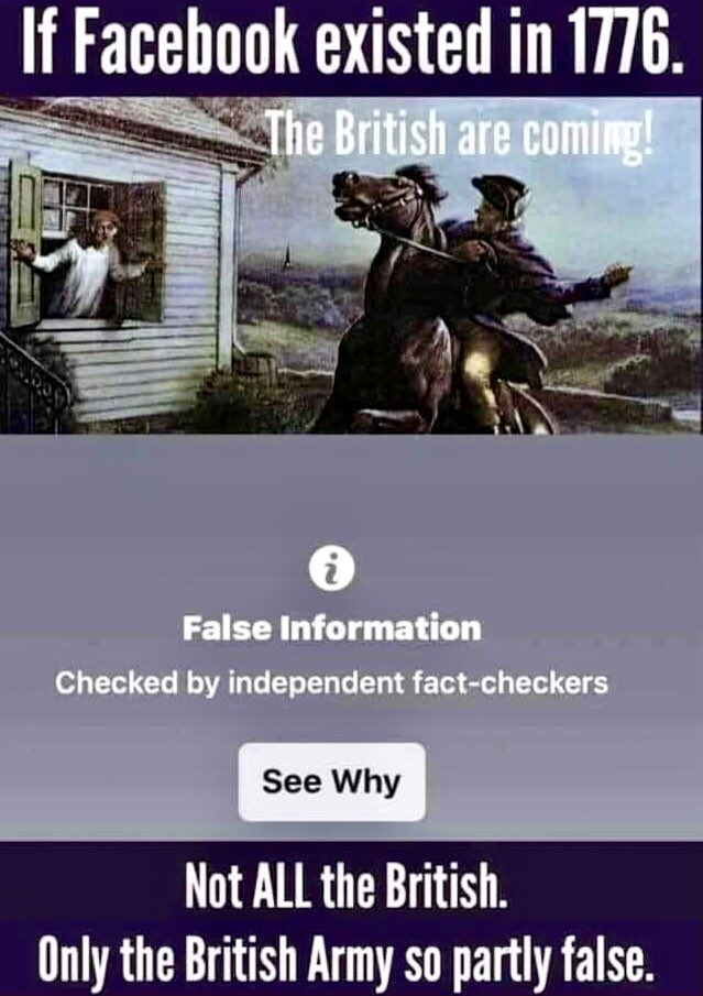 If Facebook F☑️rs existed in 1776 Colonial USA. #british #army #coming #1776 #colonial #usa #facebook #factcheck #false #lol #information #wtfmemes #humor #memes😂 #humour #funnymemes #hahaha #laughing #hilarious #smile😊 #smile #smiling