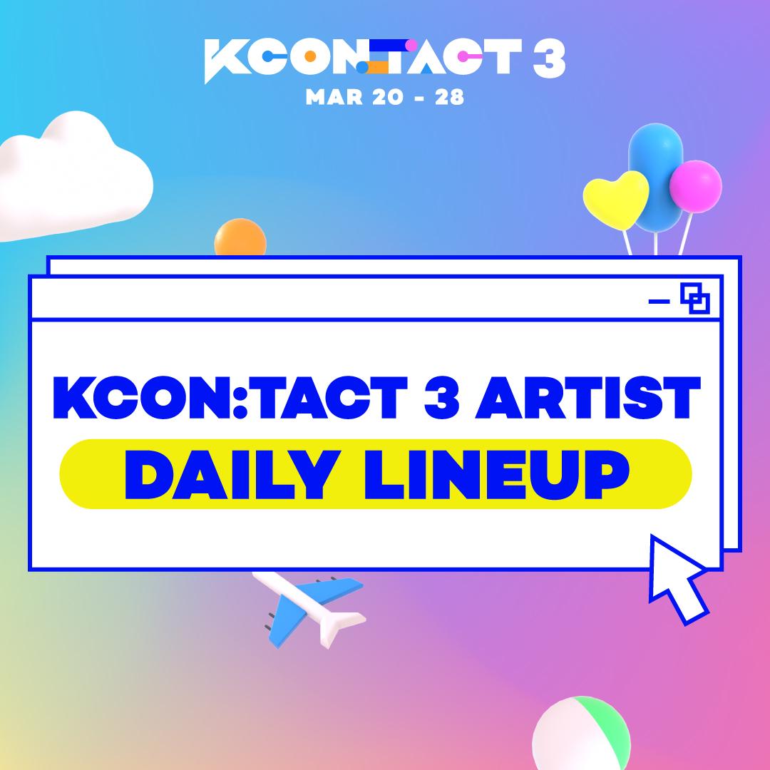 KCON:TACT 3's daily line-ups! Please look forward to KCON:TACT 3! KCON:TACT 3 의 데일리 라인업 공개! 기대해주세요! KCON:TACT 3のデイリーラインナップ公開! お楽しみにしてください!  #KCON #KCONTACT3